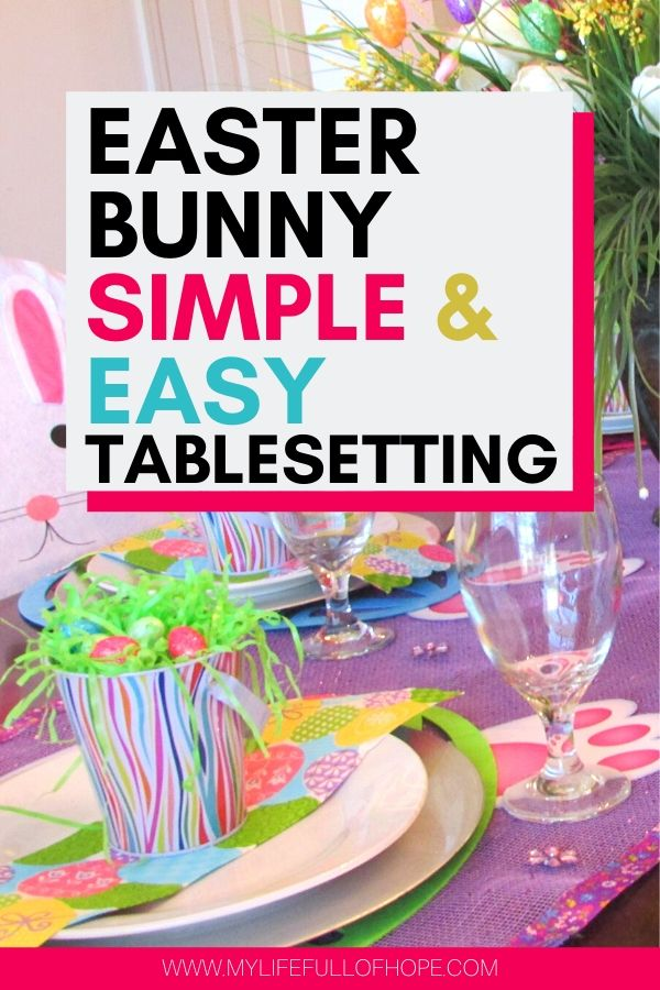 Easter Bunny Simple and Easy Dollar Tree Tablesetting