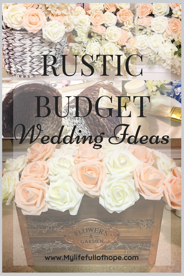 Rustic Budget Wedding Ideas