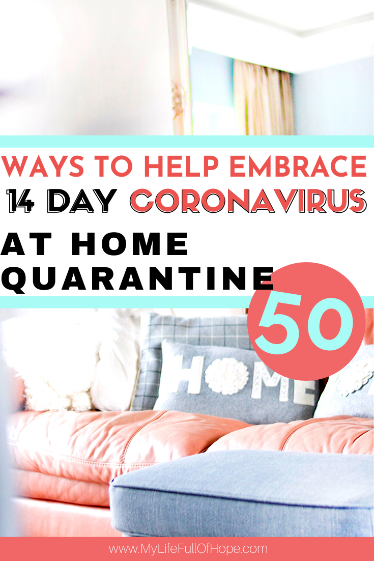 14 Day Coronavirus at home quarantine things to do when you stay home