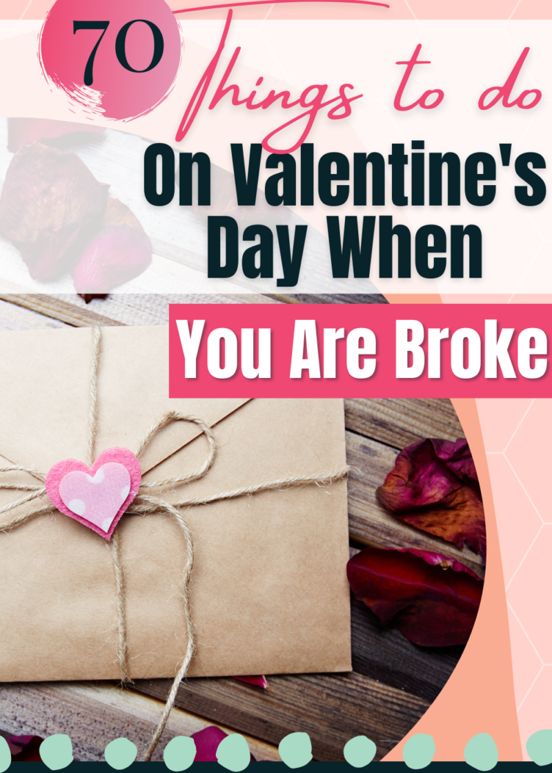 Things to do on Valentines Day when you are broke