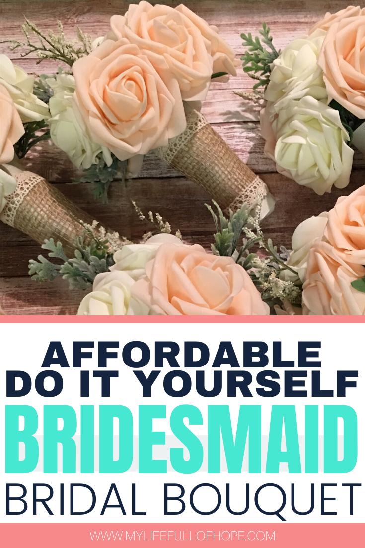 Afforable Diy Bridesmaid Bouquet