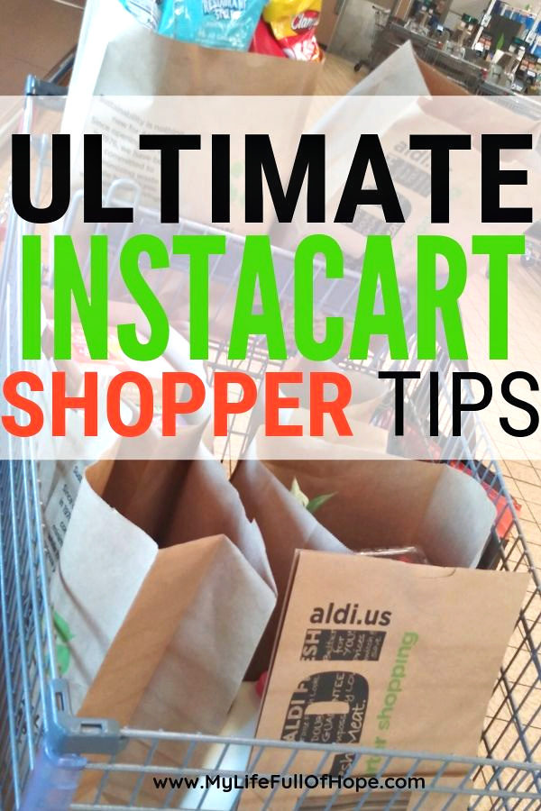TOP INSTACART SHOPPER TIPS - MyLifeFullOfHope