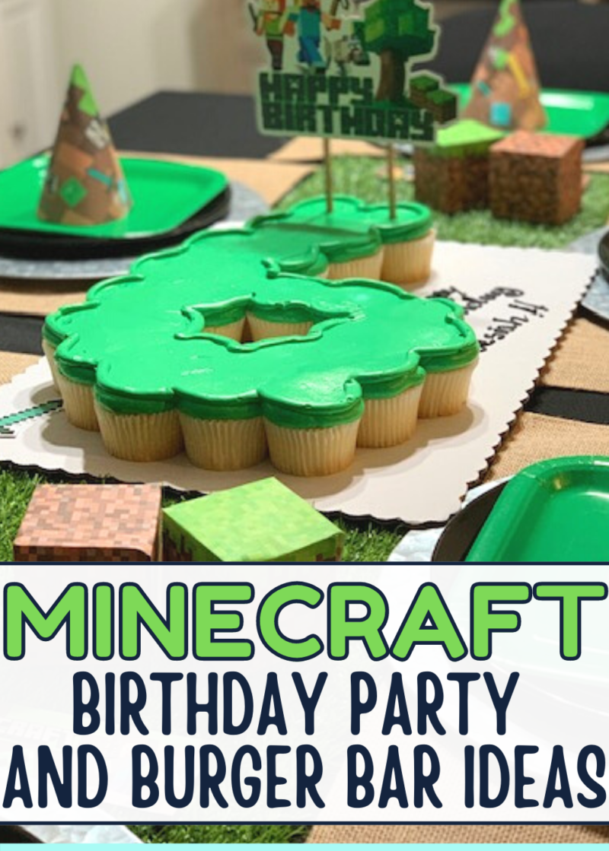 Minecraft birthday party and burger bar ideas