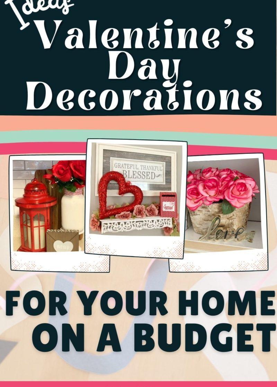 Valentine's Day Decor ideas on a budget
